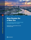 Blue Routes for a New Era: Developing Inland Waterways Transportation in China (International Development in Focus) Cover Image