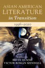 Asian American Literature in Transition, 1996-2020: Volume 4 Cover Image
