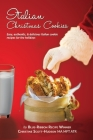 Italian Christmas Cookies: Easy, authentic, & delicious Italian cookie recipes for the holidays Cover Image