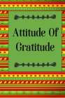 Attitude Of Gratitude: Color Pages Guided Prompt Lined Journal Affirmations Thoughts Gratitude New Year Visions 7-Days Celebration Cover Image