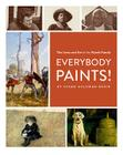 Everybody Paints! The Lives and Art of the Wyeth Family Cover Image