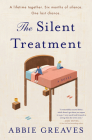 The Silent Treatment: A Novel Cover Image