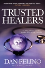 Trusted Healers: Dr. Paul Grundy and the Global Healthcare Crusade Cover Image
