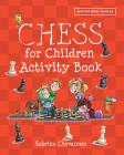Chess for Children Activity Book Cover Image