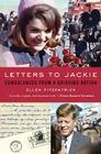 Letters to Jackie: Condolences from a Grieving Nation Cover Image