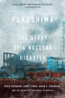 Fukushima: The Story of a Nuclear Disaster Cover Image