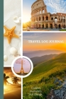 Travel Log Book: Trip Planner And Travel Log Journal Cover Image