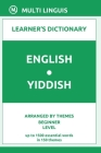 English-Yiddish Learner's Dictionary (Arranged by Themes, Beginner Level) Cover Image
