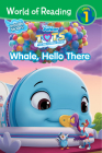 World of Reading T.O.T.S. Whale, Hello There Cover Image