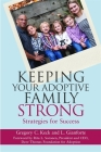 Keeping Your Adoptive Family Strong: Strategies for Success Cover Image