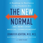 The New Normal Lib/E: A Roadmap to Resilience in the Pandemic Era Cover Image