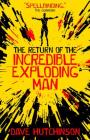 The Return of the Incredible Exploding Man Cover Image