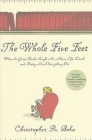 The Whole Five Feet: What the Great Books Taught Me About Life, Death, and Pretty Much Everything Else Cover Image