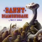 Danny Diamondback Cover Image