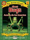 About Bugs/Acerca de Los Insectos (We Both Read Spanish/English - Level 2) Cover Image