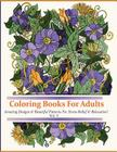 Adult Coloring Books: Over 45 Beautiful Stress Relieving Patterns Cover Image