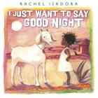 I Just Want to Say Good Night Cover Image
