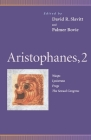 Aristophanes, 2: Wasps, Lysistrata, Frogs, the Sexual Congress (Penn Greek Drama) Cover Image