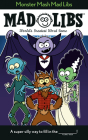 Monster Mash Mad Libs: World's Greatest Word Game Cover Image