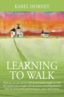 Learning to Walk: While her six-year-old son with special needs struggles to walk, this author's own struggle with alcoholism and eating Cover Image