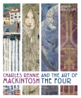 Charles Rennie Mackintosh and the Art of the Four Cover Image