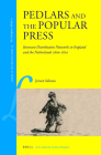 Pedlars and the Popular Press: Itinerant Distribution Networks in England and the Netherlands 1600-1850 (Library of the Written Word #29) Cover Image