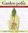 Garden-Pedia: An A-To-Z Guide to Gardening Terms Cover Image