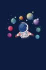 Spaceman Notebook: Notebook Outer Space Astronaut Lovers And Astronomy Science Fans. Cover Image
