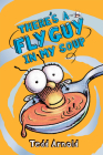 There's a Fly Guy in My Soup (Fly Guy #12) Cover Image