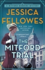 The Mitford Trial: A Mitford Murders Mystery (The Mitford Murders #4) Cover Image