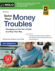 Solve Your Money Troubles: Strategies to Get Out of Debt and Stay That Way Cover Image