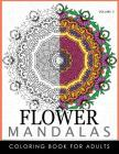 Floral Mandala Coloring Books Volume 3: Mandala Meditation Coloring Book Cover Image