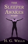 The Sleeper Awakes Annotated Cover Image