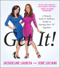Get It!: A Beauty, Style, and Wellness Guide to Getting Your a Ita Together Cover Image