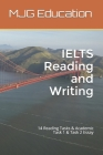 IELTS Reading and Writing: 14 Reading Tasks & Academic Task 1 & Task 2 Essay Cover Image