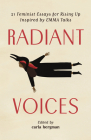 Radiant Voices: 21 Feminist Essays for Rising Up Inspired by Emma Talks Cover Image