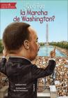 Que Fue La Marcha de Washington? (What Was...) Cover Image
