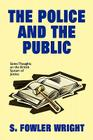 The Police and the Public: Some Thoughts on the British System of Justice Cover Image