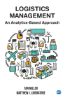 Logistics Management: An Analytics-Based Approach Cover Image