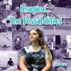 Imagine...The Possabilities Cover Image
