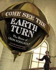 Come See the Earth Turn Cover Image