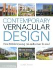 Contemporary Vernacular Design: How British Housing Can Rediscover Its Soul Cover Image