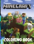 Minecraft coloring book: Best Coloring Book Gifts For Kids Ages 4 -12 Cover Image