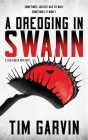 A Dredging in Swann: A Seb Creek Mystery Cover Image