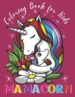 Coloring Book for Kids MAMACORN: Best Gift Idea For All Girls who Loves Unicorns NEW EDITION Cover Image