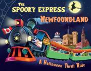 The Spooky Express Newfoundland Cover Image