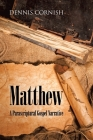 Matthew: A Parascriptural Gospel Narrative Cover Image