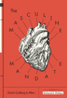 The Masculine Mandate: God's Calling to Men Cover Image
