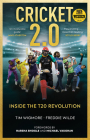 Cricket 2.0: Inside the T20 Revolution - Wisden Book of the Year 2020 Cover Image