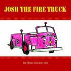Josh the Firetruck Cover Image